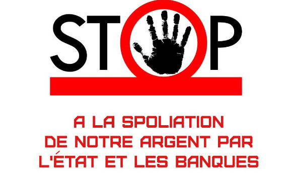 STOP au racket organisé par l'État et les banques !